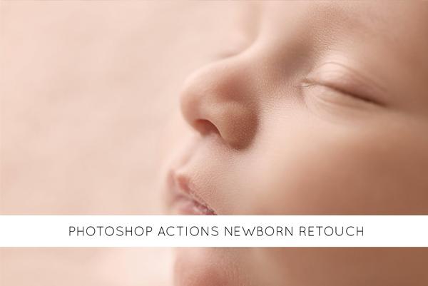 Professional Newborn Retouching Photoshop Actions