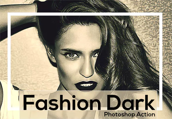 Fashion Dark Photoshop Action