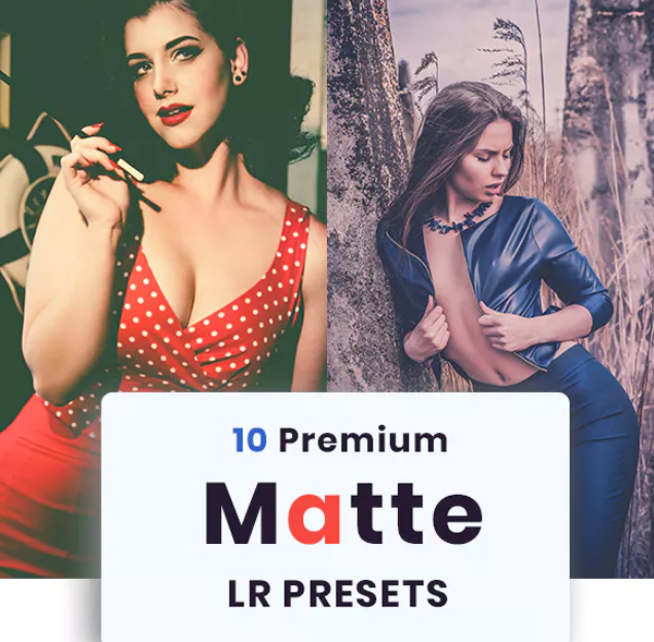 10 Matte Fashion Lightroom Presets