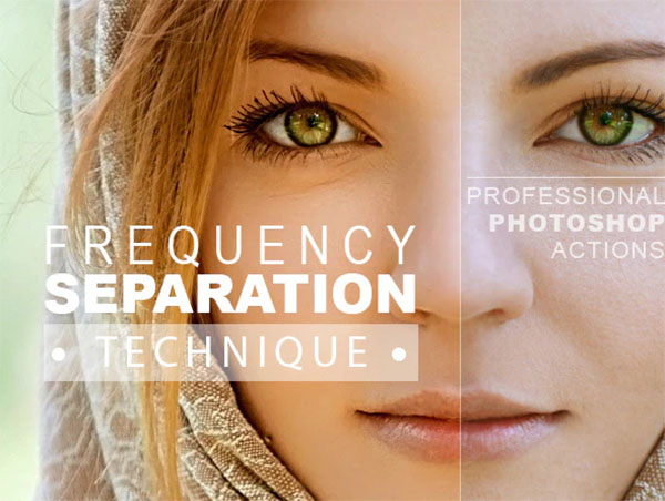 Frequency Separation Technique Photoshop Actions