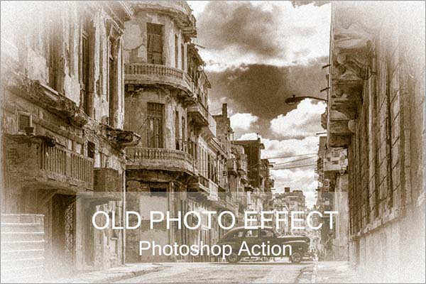 Old Photo Effect Photoshop Action
