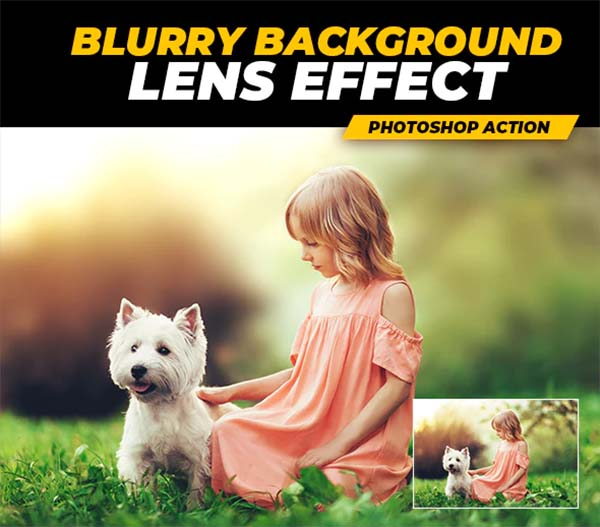 Blurry Background Lens Effect Photoshop Action