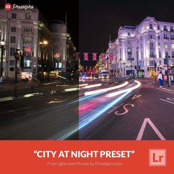 Free Lightroom Preset City at Night