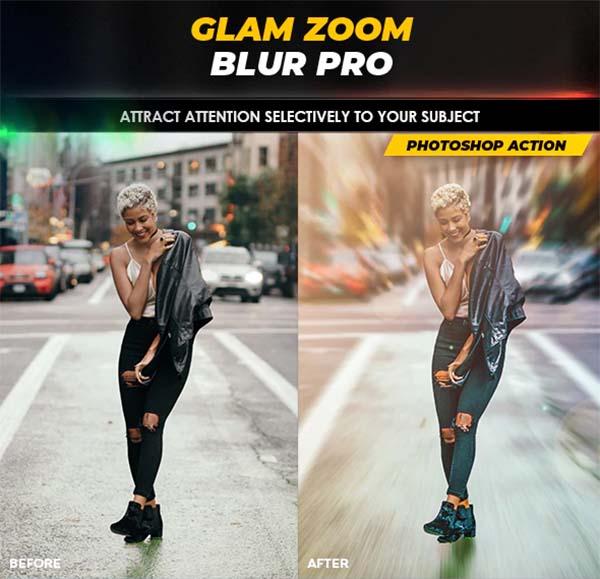 Glam Zoom Blur Pro Photoshop Action
